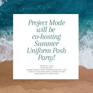 Project Mode is co-hosting Summer Uniform Party🎉